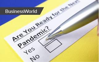 BusinessWorld: Preparing For The Next Pandemic